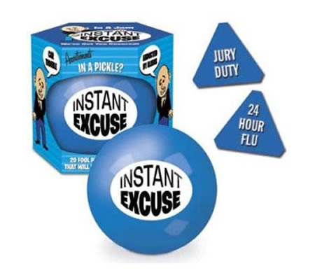Instant Excuse Ball